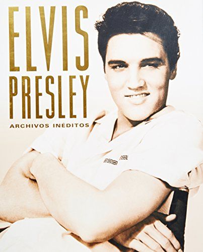9781407510088: Elvis Presley: Archivos Ineditos/ (Spanish Edition)