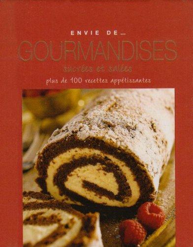 9781407510309: Envie de gourmandises sucr�es et sal�es