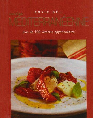 9781407510477: Envie de cuisine méditerranéenne