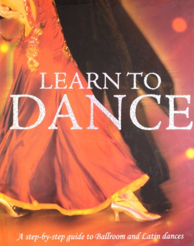Learn to Dance: A step-by-step guide to: Colette Redgrave