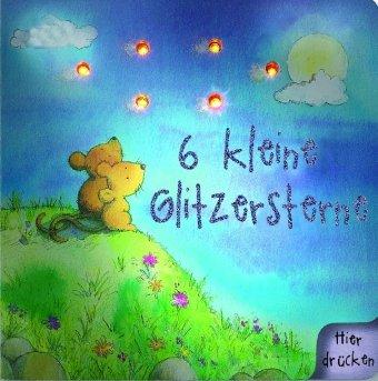 9781407511733: Sechs kleine Glitzersterne: Buch mit leuchtenden Sternen