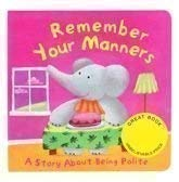 9781407516431: Remember Your Manners (A Story About Being Polite)