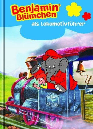 9781407520353: Benjamin Blümchen als Lokomotivführer