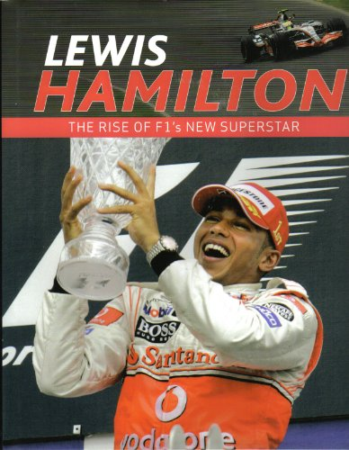 9781407521046: Lewis Hamilton - The rise of F1's new Superstar
