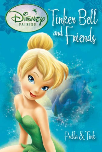9781407522173: Disney Fairies Tinkerbell and Friends: Prilla and Tink (Tinker Bell & Friends)