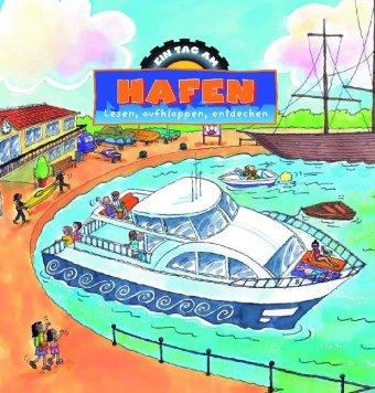9781407523682: Am Hafen: Lesen, aufklappen, entdecken (Ein Tag)