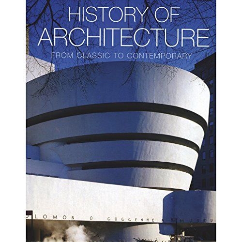 History of Architecture: From Classic to Contemporary: Barbara Borngasser; Editor-Rolf