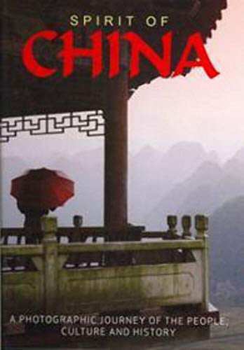 9781407525150: Spirit of China: A Photographic Journey of the People, Culture and History