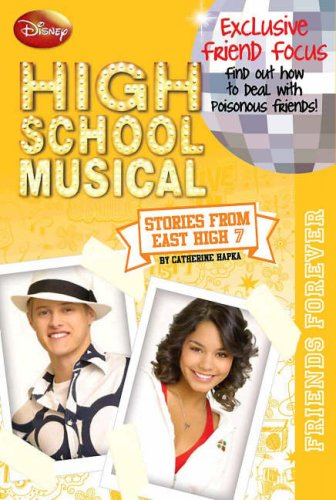 Disney High School Musical: Exclusive Friend Focus Findout How to Deal with Poisonous Friends! (...