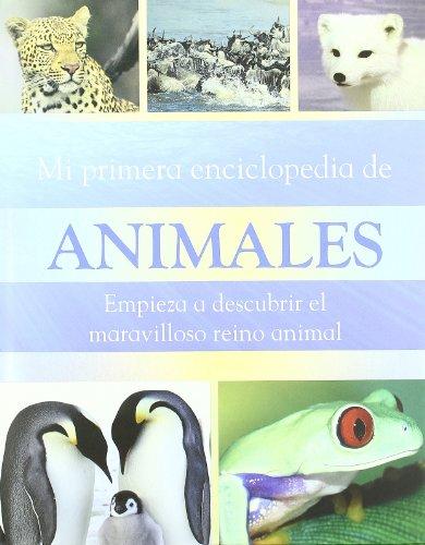 9781407526041: MI PRIMERA ENCICLOPEDIA DE ANIMALES