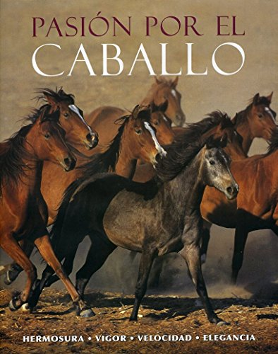 9781407527284: Pasion por el Caballo/ The Beautiful Horse