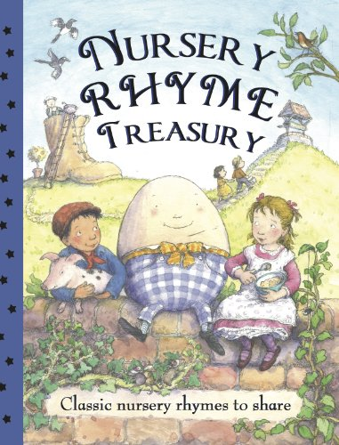 Nursery Rhyme Treasury: Classic Nursery Rhymes to Share: Parragon Books