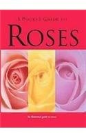 9781407530178: A Pocket Guide to Roses: Species, Care and Garden Design (Pocket Guides)