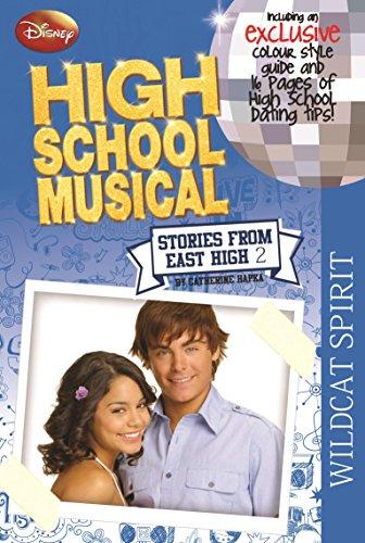 9781407531328: Disney: High School Musical, Wildcat Spirit (Disney Stories from East High, Book 2): Wild Spirit Bk. 2