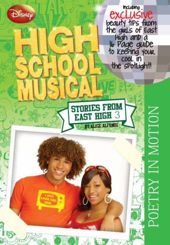 """Disney """"High School Musical"""": Poetry in Motion Stories From East High 4: Alfonsi, Alice"""