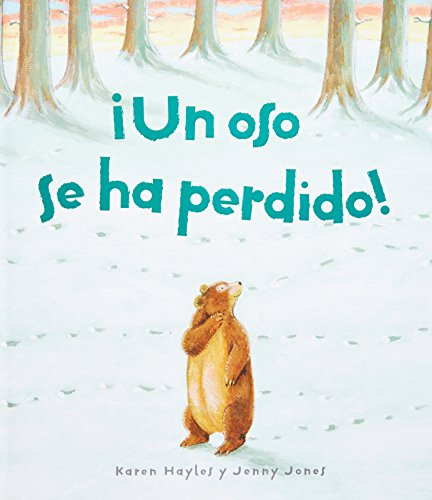 9781407533209: Un Oso se ha Perdido/ One Bear Lost (Spanish Edition)