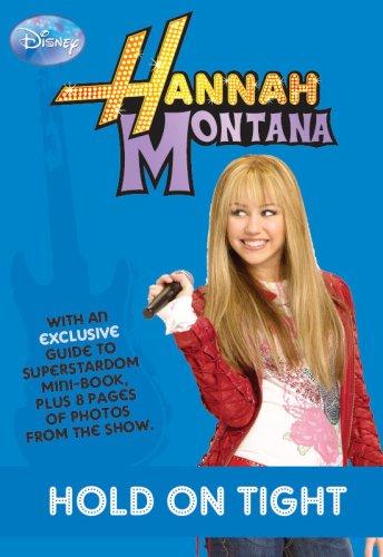 "Disney ""Hannah Montana"" Hold On Tight: Hold: Alice Alfonsi"