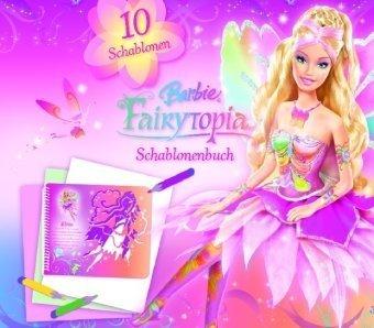 9781407534916: Barbie Fairytopia Schablonenbuch