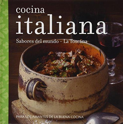Cocina Italiana: Sabores del Mundo - La Toscana: Pamela Gwyther