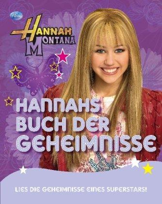 9781407538921: Hannah Montana - Hannahs Buch der Geheimnisse: Lies die Geheimnisse eines Superstars / Tagebuch mit Schloss