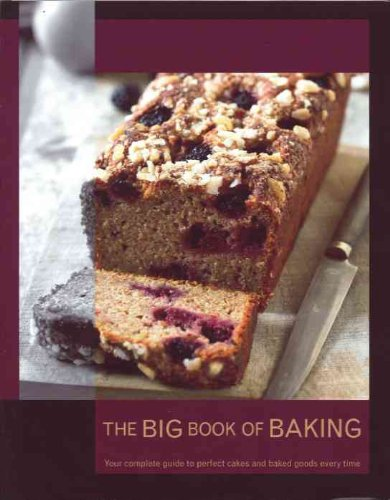 9781407539676: The Big Book of Baking: Your Complete Guide to Perfect Cakes and Baked Goods Every Time