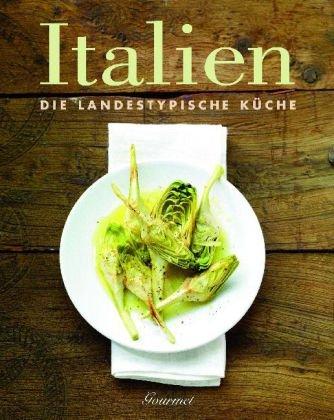9781407539942: ITALIEN - Die landestypische Küche