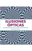 9781407541464: Ilusiones Opticas/ Optical Illusions (Spanish Edition)