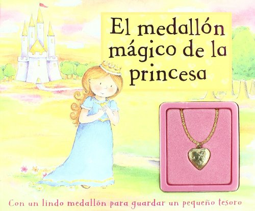 9781407541945: El Medallon Magico de la Princesa/ Princess Magical Locket (Spanish Edition)