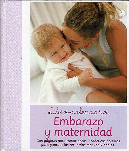 9781407542850: LIBRO CALENDARIO EMBARAZO Y MATERNIDAD