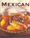 9781407543161: The Mexican Cookbook: The Practical Guide to Preparing and Cooking Delicious Mexican Meals
