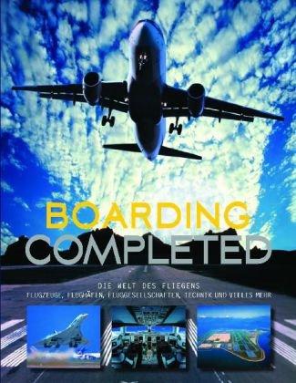 9781407547121: Boarding completed: Airlines, Flughäfen, Routen und Passagiere
