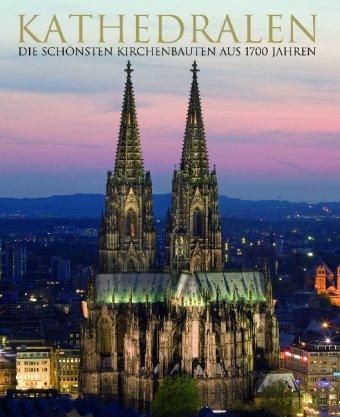 9781407547787: Kathedralen - Riesenformat: Kathedralen und andee bedeutende Kirchen aus über 1700 Jahren