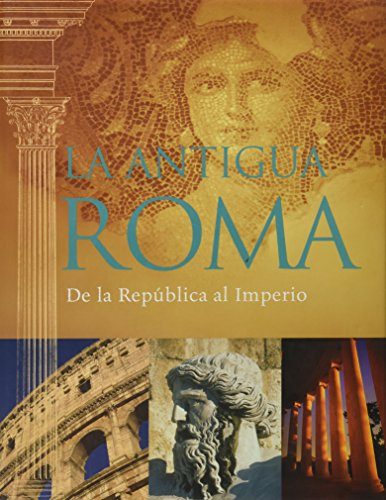 9781407548029: La antigua Roma. de la republica al imperio