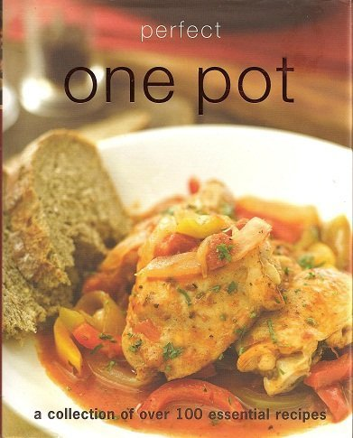 9781407548289: Perfect One Pot: A Collection of Over 100 Essential Recipies