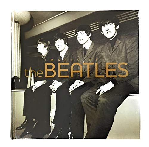 9781407549460: IMAGES OF THE BEATLES