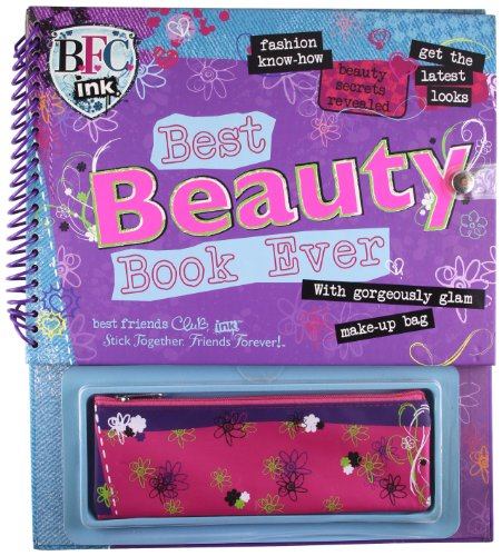 Best Beauty Book Ever: Parragon Publishing India