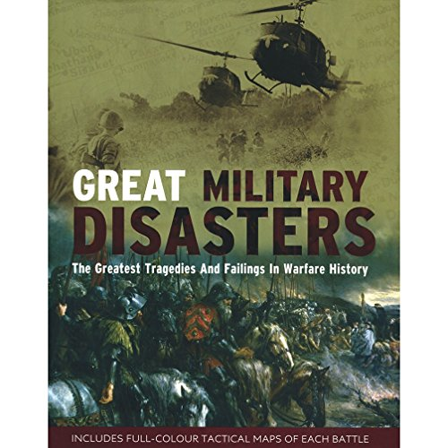 9781407555638: Great Military Disasters