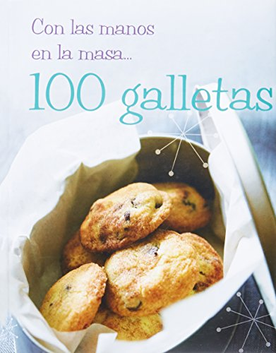 9781407556949: Con las manos en la masa 100 galletas