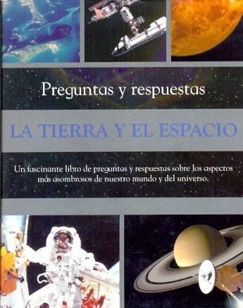 9781407562810: TIERRA Y EL ESPACIO LA Preguntas y..