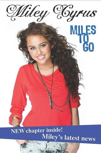 9781407563343: Miley Cyrus: Miles to Go