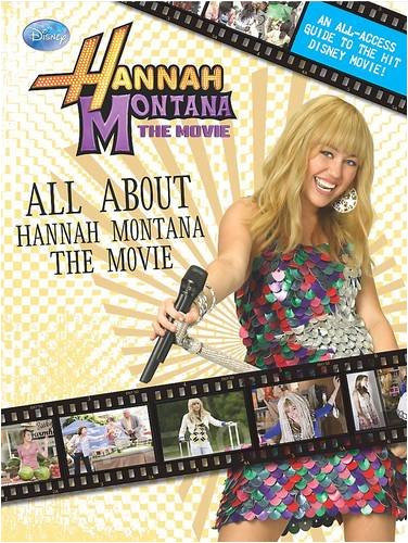 Disney Hannah Montana the Movie: All About Hannah Montana the Movie): Parragon Publishing India