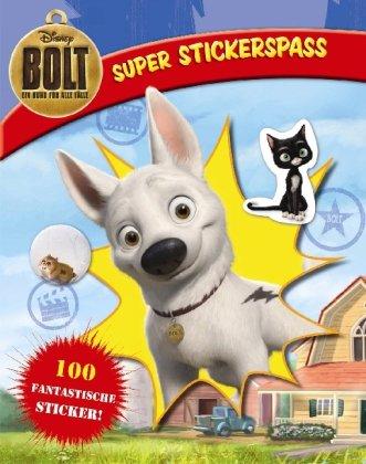 9781407564692: Disney: Bolt. Ein Hund für alle Fälle. Super Stickerspaß: 100 fantastische Sticker