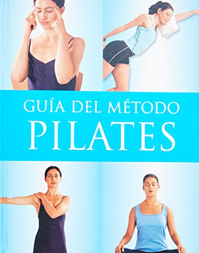 9781407565736: Guia Metodo Pilates - Completamente a Color