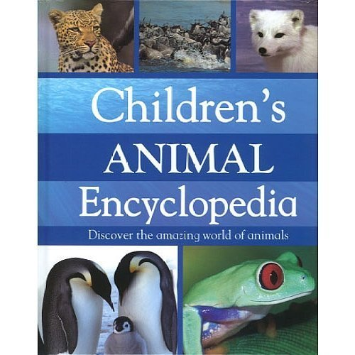 9781407566672: Childrens Animal Encyclopedia (Discover the amazing world of animals)