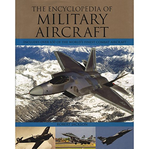 9781407567525: The Encyclopedia Of Military Aircraft