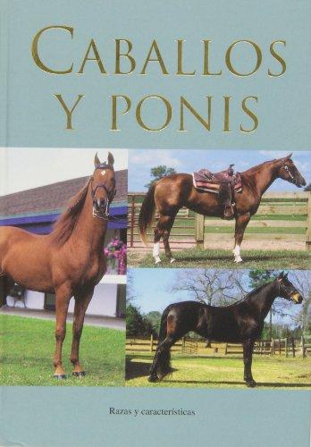 9781407567693: Caballos y ponis - razas y caracteristicas