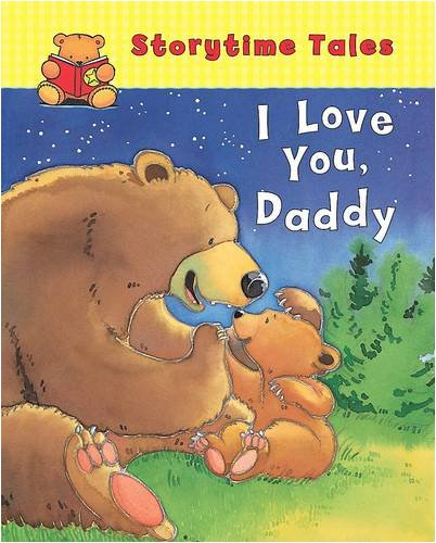9781407568027: I Love You Daddy