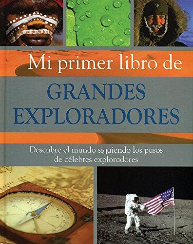 9781407569826: Mi primer libro de grandes exploradores