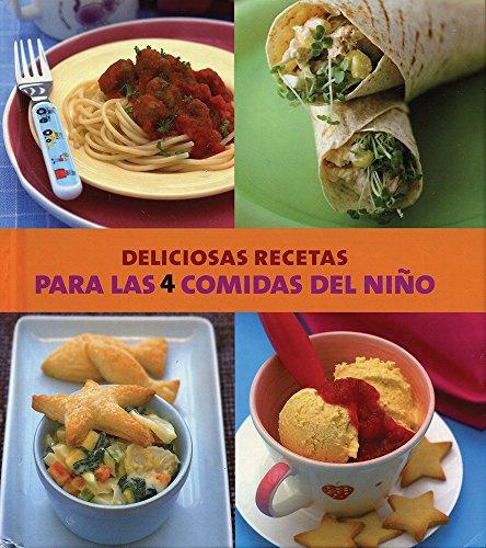9781407570181: Deliciosas Recetas Para Las 4 Comidas Del Niño