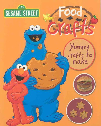 9781407571997: Food Crafts (Sesame Street Workshop)